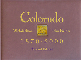 Colorado 1870-2000 Volume I