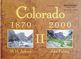Colorado 1870-2000 Volume II