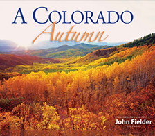 A Colorado Autumn, 2nd Edition